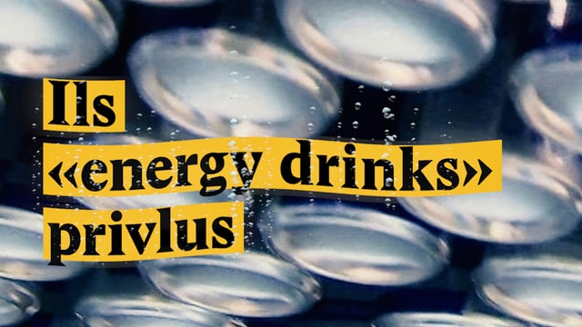 "Laschar ir video «Ils ""energy drinks"" privlus»"