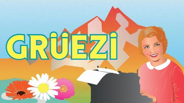 Historisches Plakat der Operette Grüezi