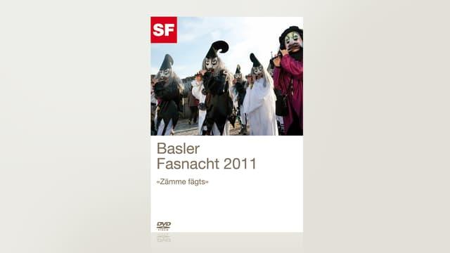 Basler Fasnacht 2011 - «Zämme fägts»