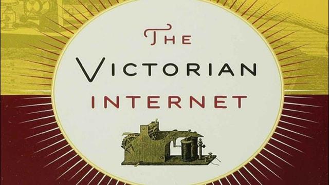 Das viktorianische Internet