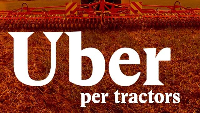Laschar ir video «Uber per tractors»