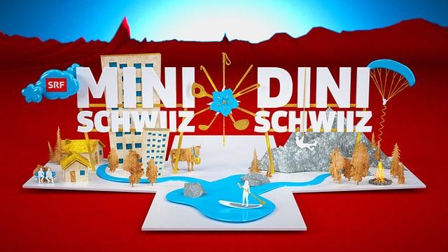 Sendungslogo «Mini Schwiiz, dini Schwiiz»