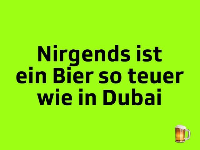 Texttafel: Nirgends ist ein Bier so teuer wie in Dubai