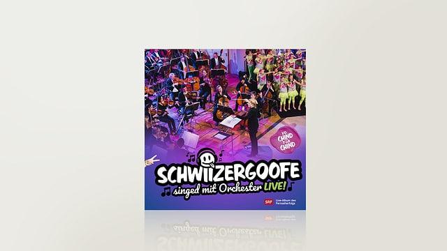 Schwiizergoofe singed mit Orchester - live