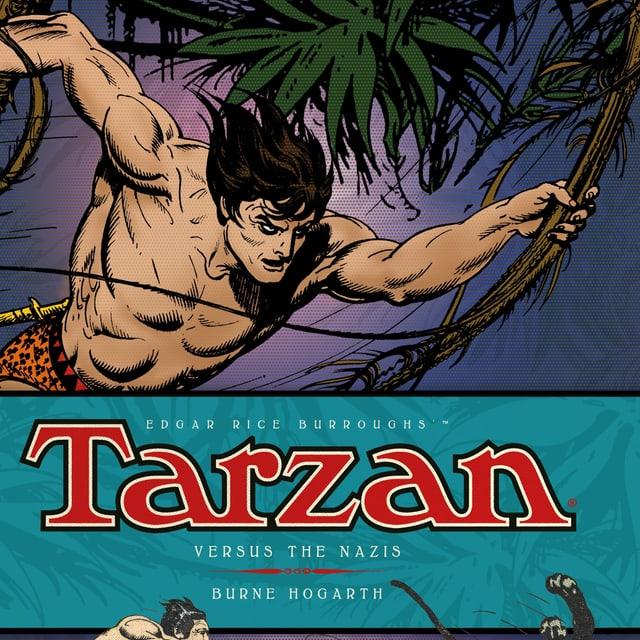 Auf dem Bild erkennt man ein Comic, dass von Burne Hogarth gezeichnet wurde. Der Titel heisst: Tarzan versus the Nazis