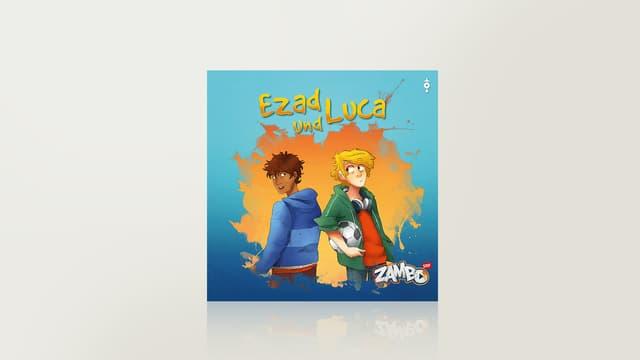 Ezad und Luca