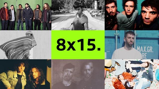 Die Bands am 8x15.