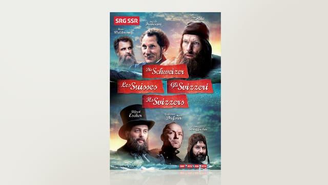 Die Schweizer - Les Suisses - Gli Svizzeri - Ils Svizzers