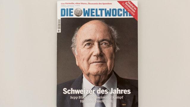 Titelblatt der Weltwoche mit Bild von Sepp Blatter und der Überschrift Schweizer des Jahres.