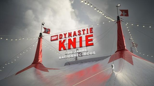 Das Logo von «Dynastie Knie – 100 Jahre Nationalcircus»