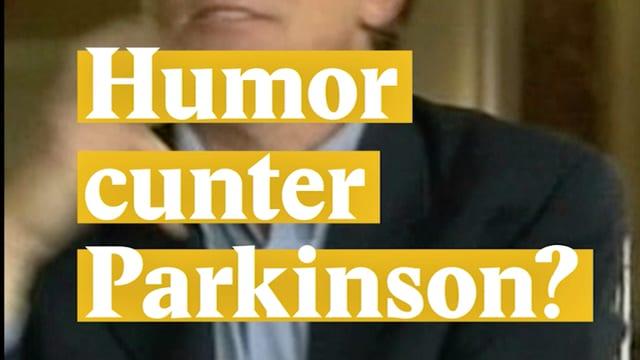 Laschar ir video «Humor cunter Parkinson»