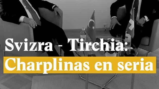 Laschar ir video «Svizra - Tirchia: Charplinas en seria»
