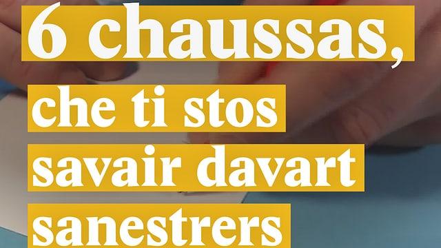 Laschar ir video «6 chaussas, che ti stos savair davart sanestrers»