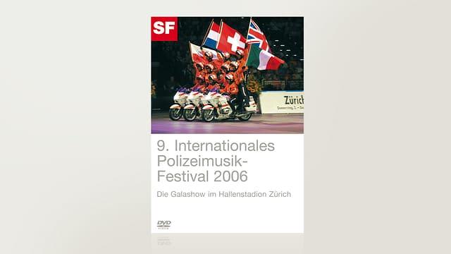 9. Internationales Polizei-Musik Festival Zürich 2006