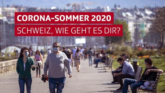 Seepromenade mit Menschen mit dem Titel: Corona-Sommer 2020 - Schweiz wie geht es dir?