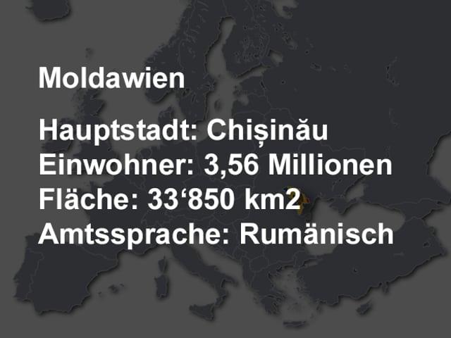 Weisse Schrift, im Hintergrund eine verdunkelte Europakarte. Hauptstadt: Chisinau, Einwohner: 3,56 Millionen, Fläche: 33'850 km2, Amtssprache: Rumänisch.