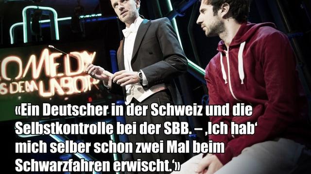 Ein Text-Fragment von Ass Durs Auftritt bei Comedy aus dem Labor: «Ein Deutscher in der Schweiz und die Selbstkontrolle bei der SBB. – 'Ich hab' mich selber schon zwei Mal beim Schwarzfahren erwischt'.»