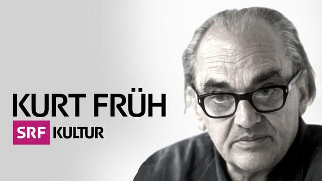 Special zu Kurt Früh