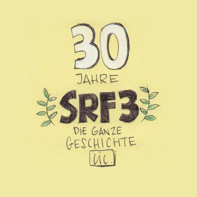 Die ganze Geschichte von SRF 3.