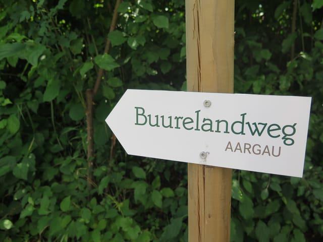 Wegweiser Buurelandweg Aargau.