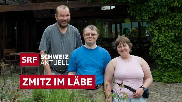 Keyvisual Markus, Bettina und Claude – «Zmitz im Läbe»