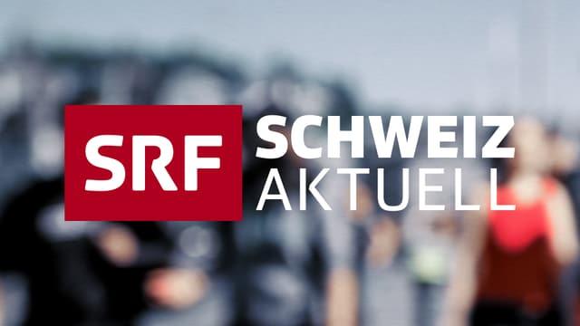 «Schweiz aktuell»-Serie