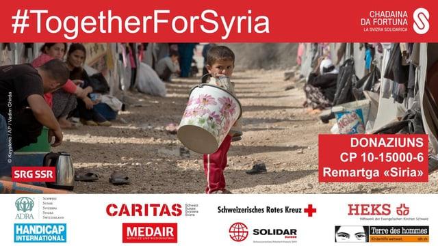 #TogetherForSyria. Donaziuns – conto postal 10-15000-6 – remartga «Siria».