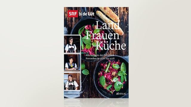 Landfrauenküche 4 - Das Buch