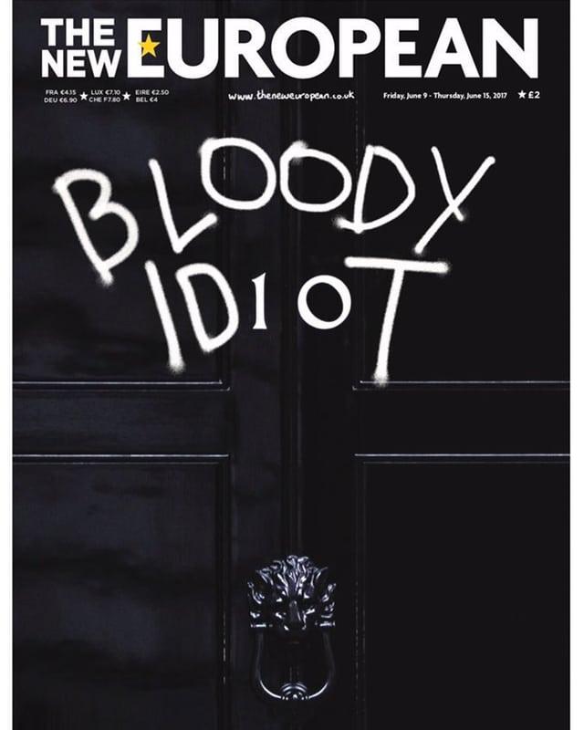 Titelbild von The New European mit Schriftzug Bloody Idiot.