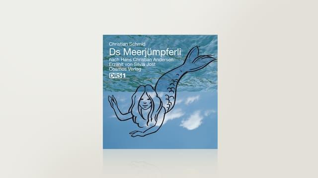 Ds Meerjmpferli von Hans Christian Andersen