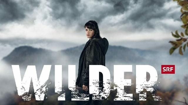 Titelbild der zweiten Staffel der SRF-Serie «Wilder».