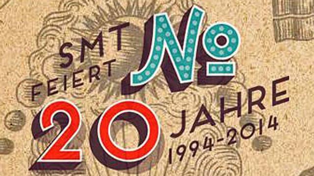 Ein Plakat auf dem steht: 20 Jahre SMT.