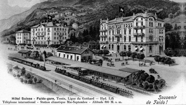 Bahnhof Faido mit Hotels aus der Zeit der Belle Epoque