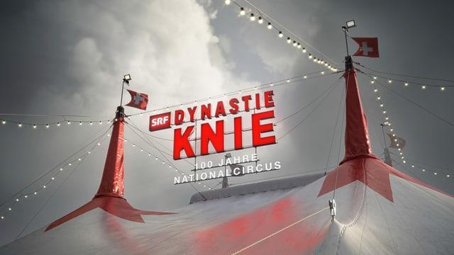 Plakat «Dynastie Knie – 100 Jahre Nationalcircus»