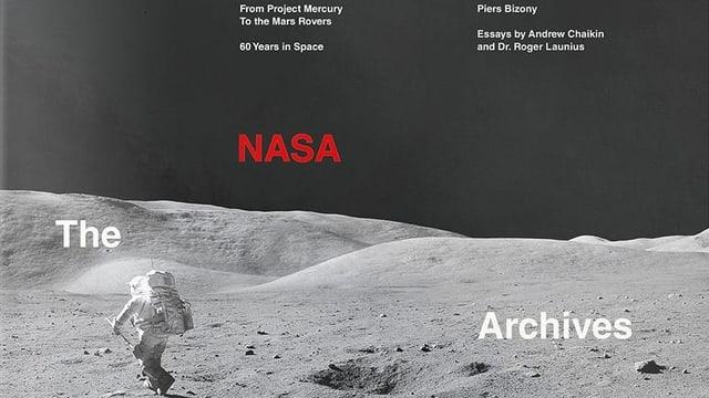 Neuer Bildband: «The Nasa Archives - 60 Jahre Raumfahrt»
