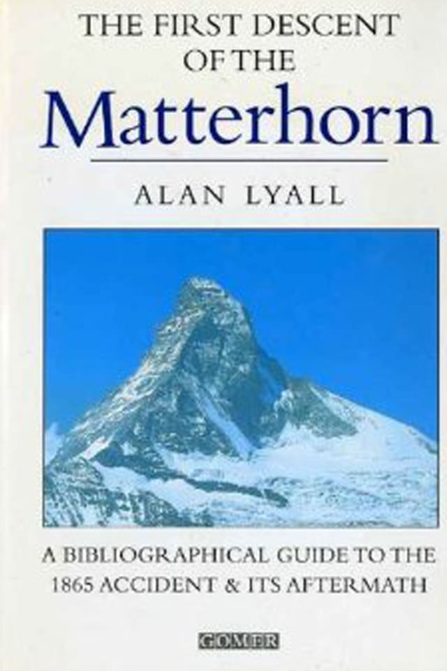 Buchcover: Alan Lyall: The First Descent of the Matterhorn.
