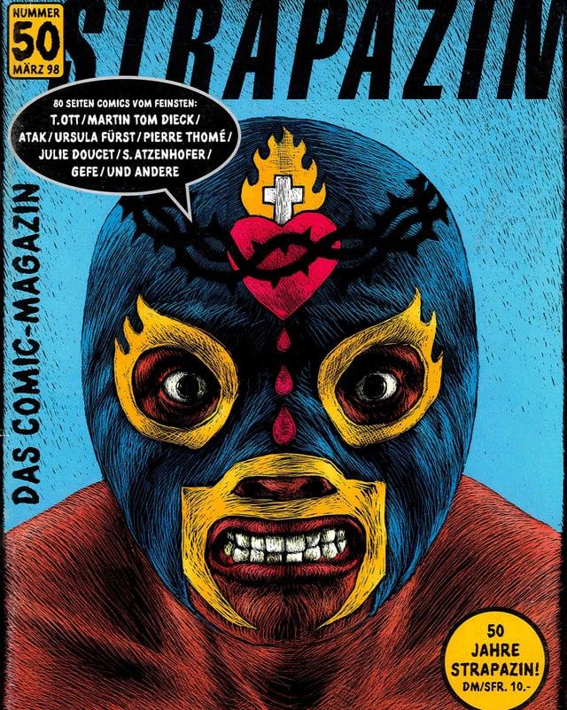Druckbild eines grossen Kopfes, der eine blaue Maske trägt. Der affenähnliche Mensch flätscht die Zähne, auf die Stirn sind ein tropfemdes Herz und ein Kreuz in Flammen dargestellt.