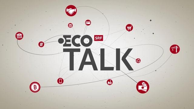 Heute Abend «ECO Talk»