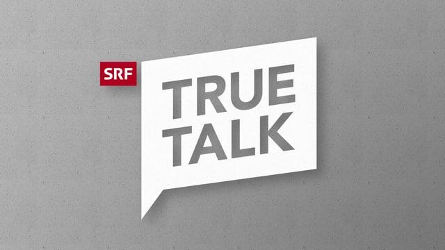 «True Talk»