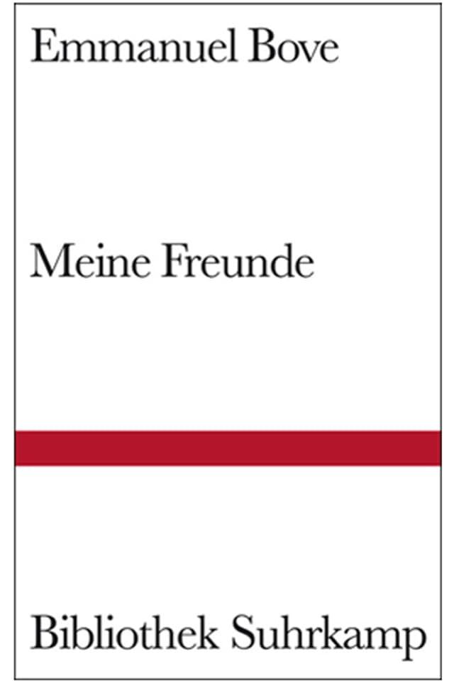 Buchcover von Emmanuel Boves «Meine Freunde»