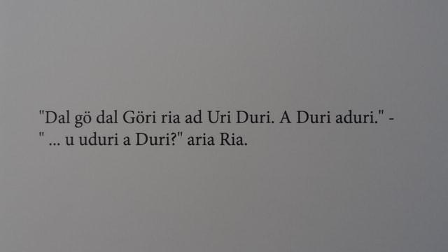 Foto dal gieu da Göri: Dal gö dal Göri ria Uri Duri. A Duri aduri. ... u uduri a Duri? aria Ria.