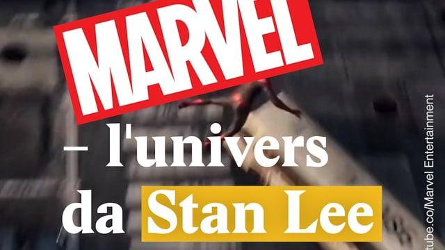 Laschar ir video «Marvel - l'univers da Stan Lee»