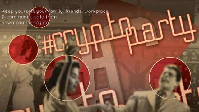 Der Hash-Tag #Cryptoparty und zwei Personen, die miteinander tanzen.