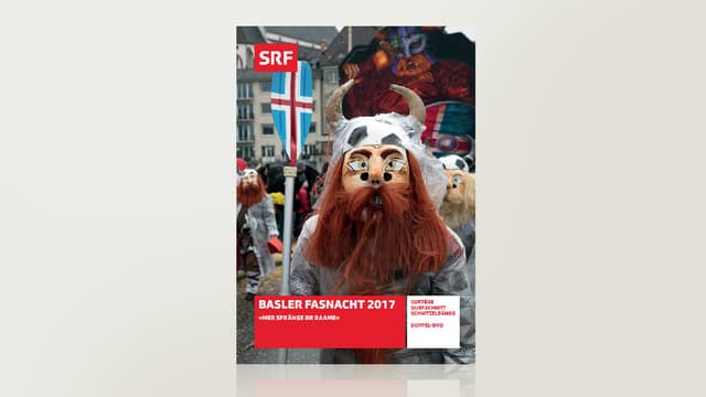 Basler Fasnacht 2017 - «Mer spränge dr Raame»