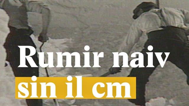 Laschar ir video «Rumir naiv sin il cm»