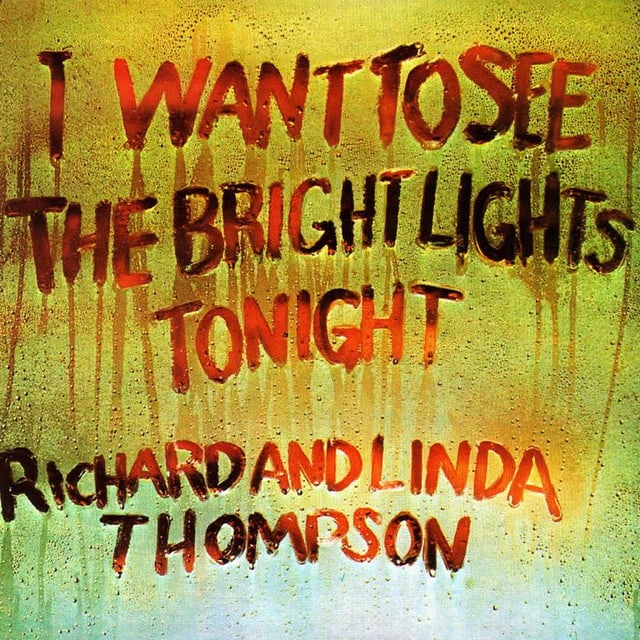 Albumcover I Want to see the Bright Lights Tonight (1974)