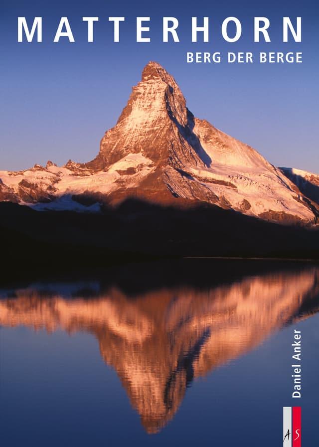 Buchcover: Daniel Anker – Berg der Berge
