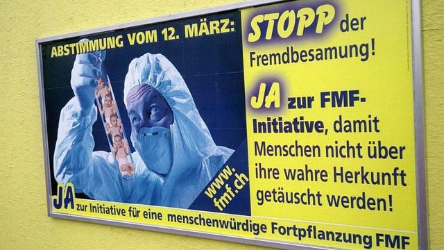 Abstimmungsplakat «Stopp der Fremdbesamung» vor dem Urnengang im März 2000.