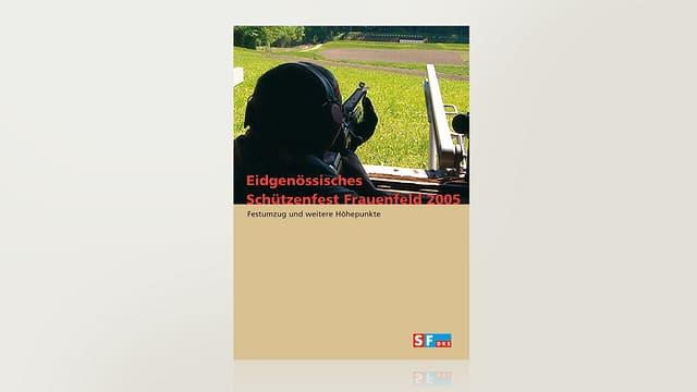 Eidgenössisches Schützenfest 2005 - Frauenfeld