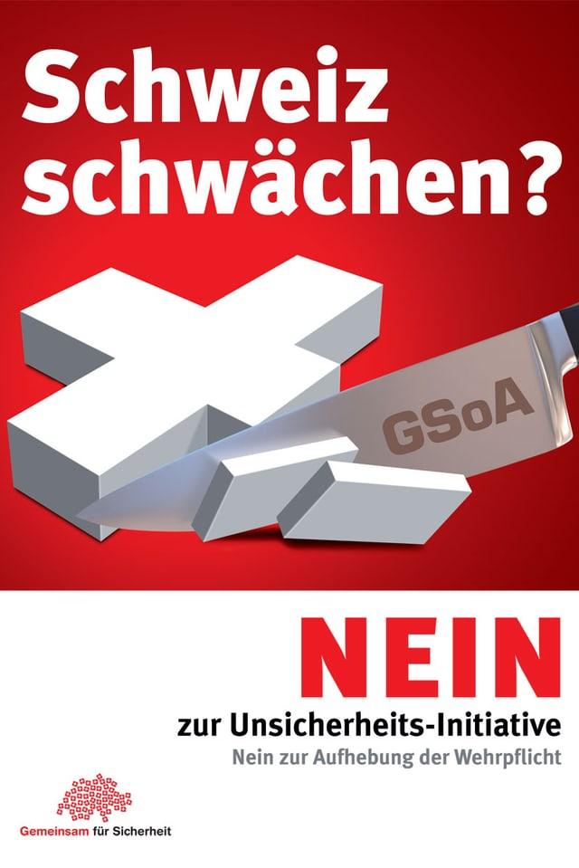 Plakat der Gegner der Initiative zur Aufhebung der Wehrpflicht.